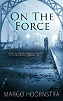 On The Force (Brothers In Blue, #2)