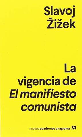 The Relevance of the Communist Manifesto