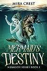 Mermaid's Destiny (Meragon, #1)