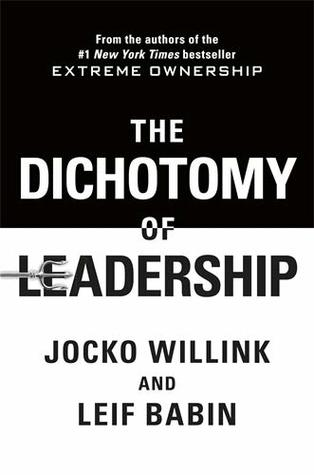 The Dichotomy of Leadership: Balancing the Challenges of