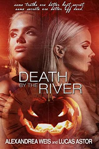 Death by the River by Alexandrea Weis