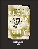Black Rock White City (Large Print 16pt)