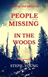 People Missing in the Woods