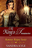 The King's Treasure: Prequel to the Romance Reigns Series