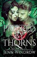 Pricked by Thorns: The Redeeming Cupid Series