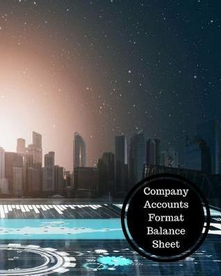 Company Accounts Format Balance Sheet: Balance Sheet Book