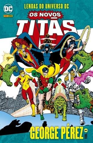 Lendas do Universo DC: Os Novos Titãs, Vol. 1