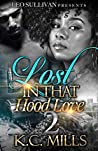 Lost In That Hood Love 2