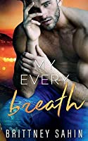 My Every Breath