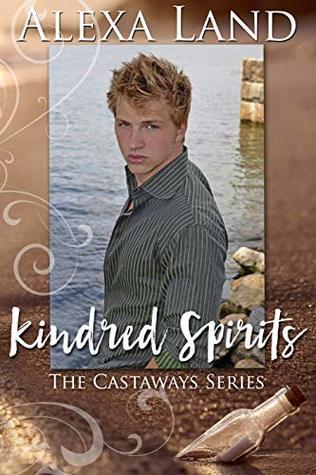 Kindred Spirits (Castaways #1) by Alexa Land