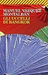 Gli uccelli di Bangkok (Pepe Carvalho, #6) audiobook download free