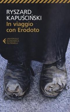 In viaggio con Erodoto by Ryszard Kapuściński