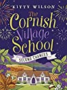 Second Chances (The Cornish Village School #2)
