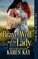 Brave Wolf and the Lady
