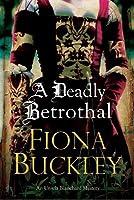 Deadly Betrothal, A: An Elizabethan mystery (An Ursula Blanchard Elizabethan Mystery)