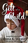 The Gift of a Child (The Gift Series, #1)