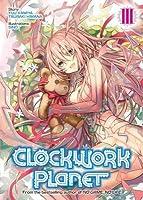 Clockwork Planet (Light Novel) Vol. 3