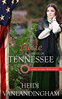 Lucie: Bride of Tennessee: