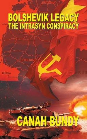 Bolshevik Legacy: The Intrasyn Conspiracy