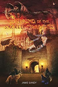 The Legend Of The Sacred Warriors