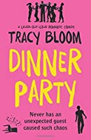 Dinner Party: A laugh-out-loud romantic comedy