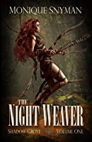 The Night Weaver (Shadow Grove #1)