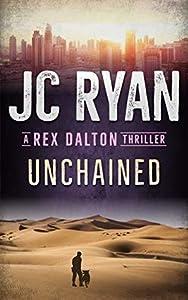 Unchained (Rex Dalton #3)