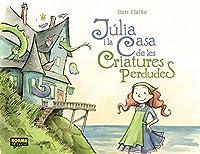 Júlia i la Casa de les Criatures Perdudes.