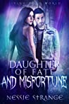 Daughter of Fate and Misfortune (Living Dead World, #3)