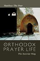 Orthodox Prayer Life: The Interior Way