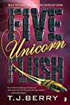 Five Unicorn Flush (Reason, #2)