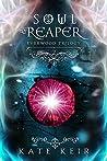 Soul Reaper (Everwood Trilogy Book 2)