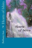 Hearts of Ishira: Book One in the Hearts of Ishira Series