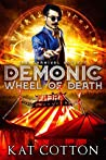 Demonic Wheel of Death (The Carnival Society Book 2)