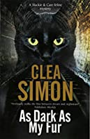 As Dark as My Fur (A Blackie and Care Cat Mystery)