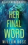Her Final Word (Jack Ryder #6)