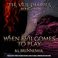 When Evil Comes To Play (The Veil Diaries, #5)