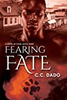 Fearing Fate (A Series of Fates #3)