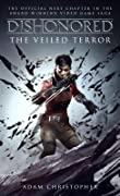 Dishonored: The Veiled Terror