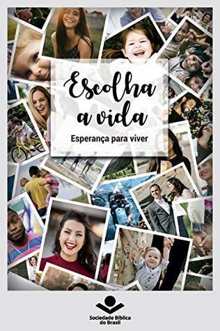 Escolha a vida by Eleny Vassão de Paula Aitken