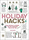 Holiday Hacks: Easy Solutions to Simplify the Most Wonderful Time of the Year