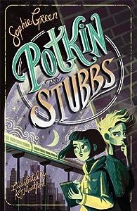 Potkin and Stubbs (Potkin and Stubbs #1)