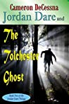 Jordan Dare and the Tolchester Ghost