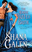 The Rogue Pirate's Bride: A swashbuckling and witty Regency romance (Sons of the Revolution)