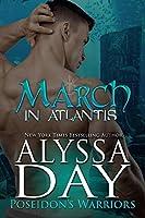 March in Atlantis (Poseidon's Warriors, #3)