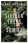 The Sixteen Trees...