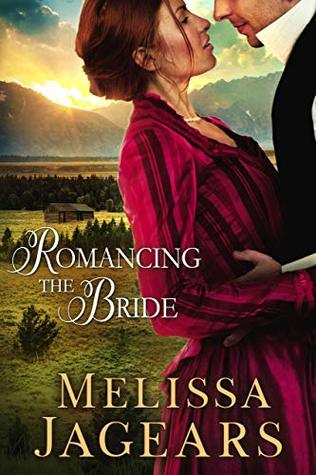 Romancing the Bride by Melissa Jagears