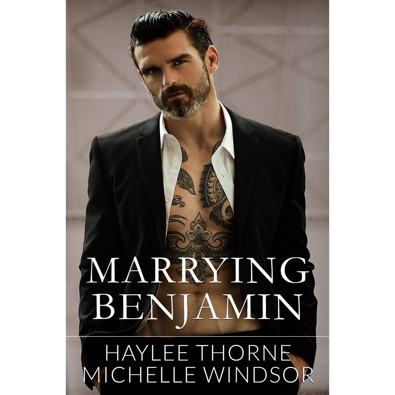 Marrying Benjamin by Haylee Thorne