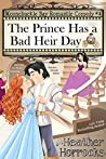 The Prince Has a Bad Heir Day (Moonchuckle Bay #4)