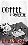 Coffee & Cigarettes: Pulp-Noir-Short Stories